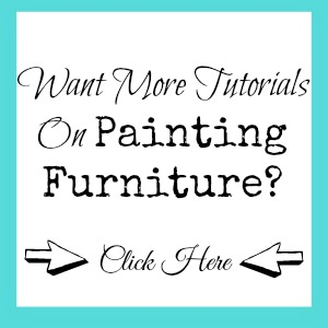 Want to See More Tutorials On Painting Furniture