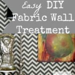 Easy DIY Fabric Wall Treatment- Perfect for Renters