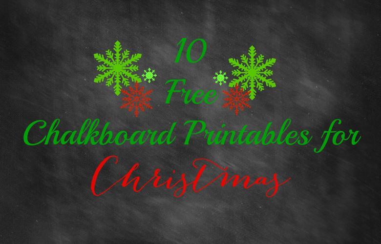 10 Free Chalkboard Printables for Christmas