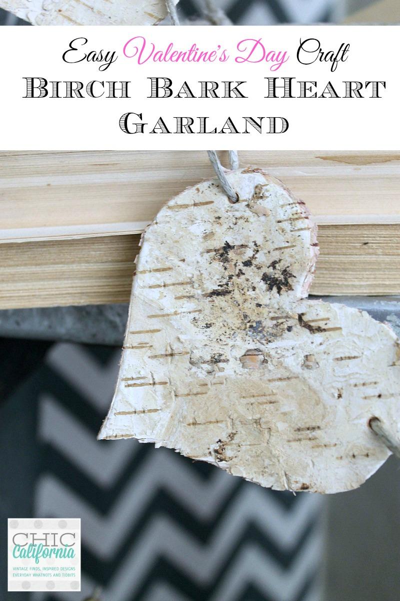 Easy Valentine's Day Craft Birch Bark Garland