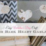 Easy Valentine's Day Craft: Birch Bark Heart Garland