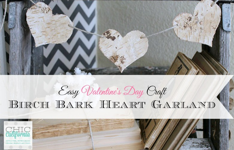 Easy Valentine's Day Craft: Birch Bark Heart Garland