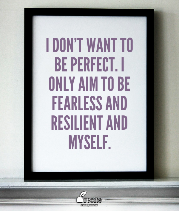 Quote on Being Fearless