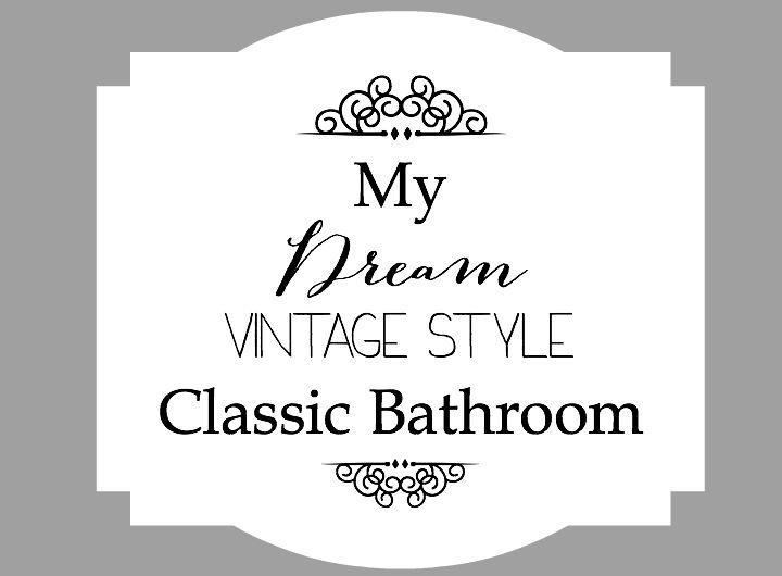 dream vintage style bathroom