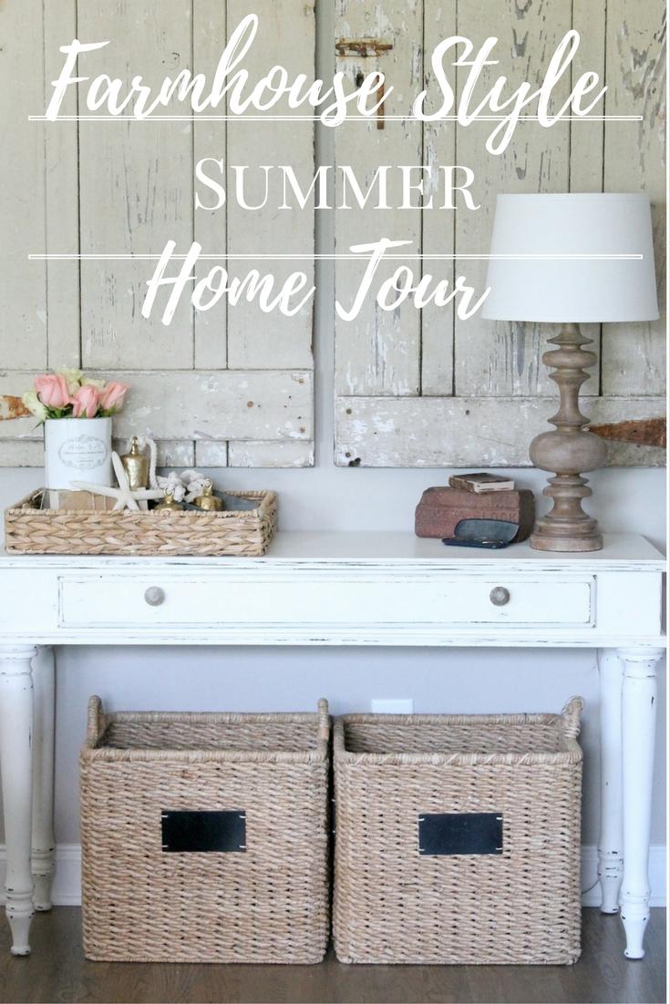 Farmhouse Style Summer Home Tour
