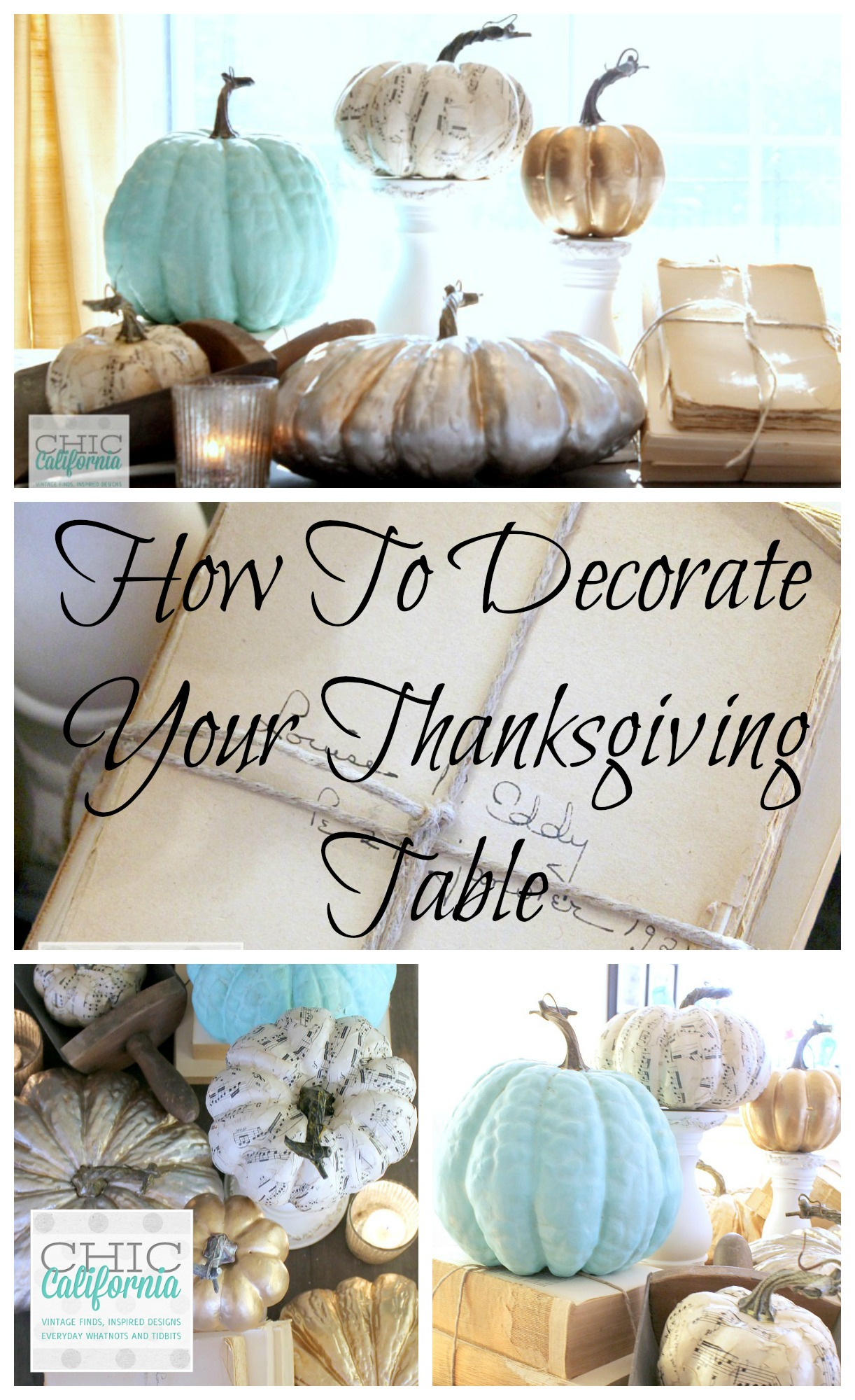 Tips on Decorating Your Table for Thanksgiving by Chic California