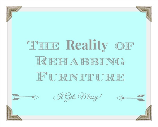 2The Reality of Rehabinging Furnitre