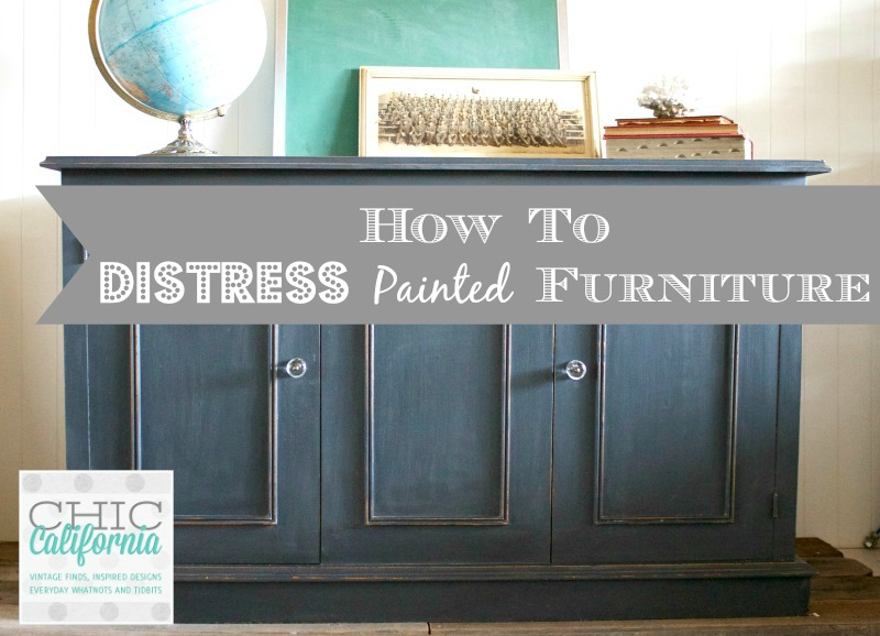 Distressing Furniture Tutorial