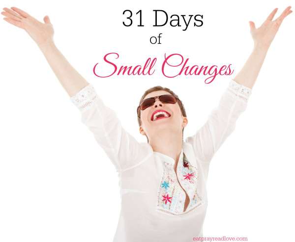 31-days-of-small-changes