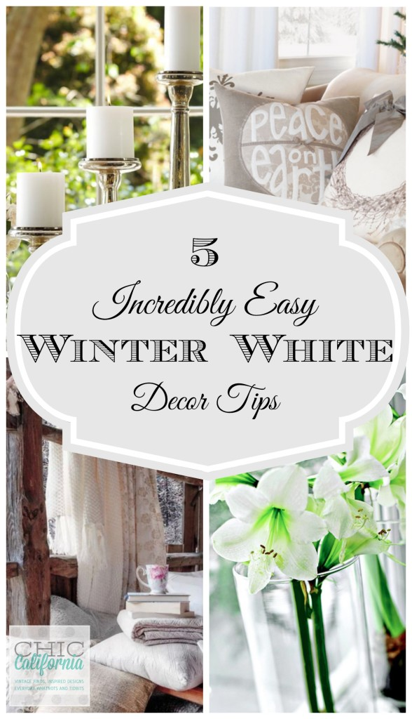 5 Incredibly Easy Winter Decor Tips from Chic California