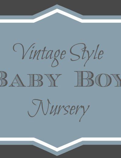 Vintage Style Baby Boy Nursery Ideas