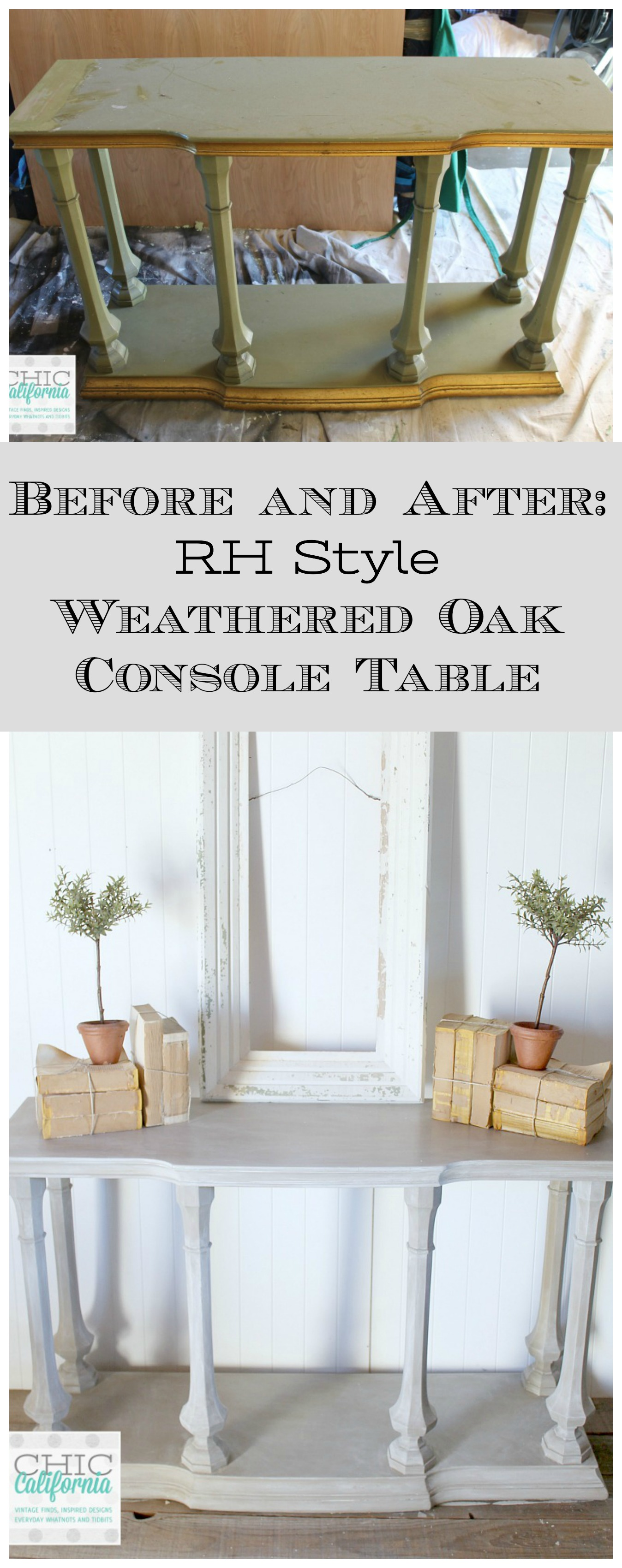 Before and After: RH Style Weathered Oak Console Table
