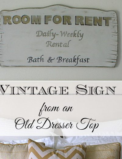 Vintage Sign Tutorial From an Old Dresser Top