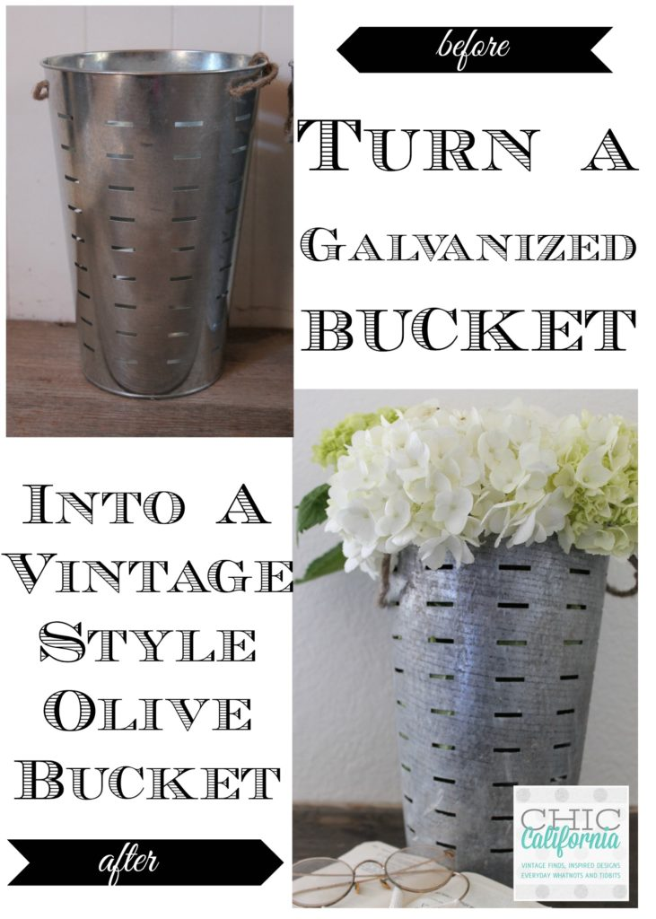turn a galvanized bucket into a vintage style olive bucket