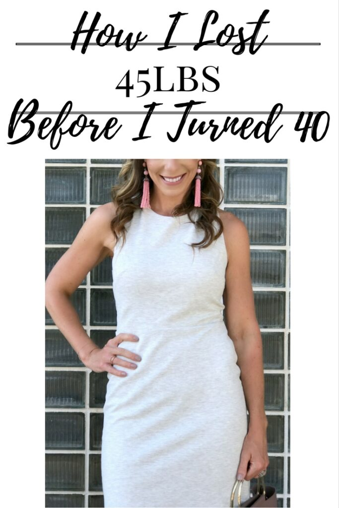 How I lost 45lbs before I turned 40