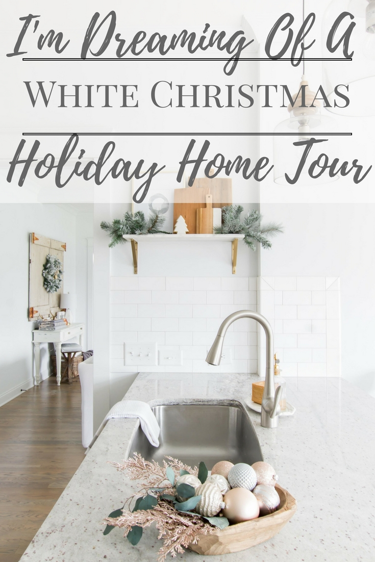 I'm Dreaming of a White Christmas Home Tour 2017 | Part III Kitchen Decor | Light and Bright Modern Farmhouse Style Christmas Home Decor| AE Home & Style